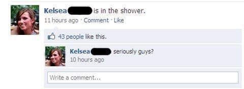in the shower likes facebook Nine Hilariously Awkward Facebook Interactions