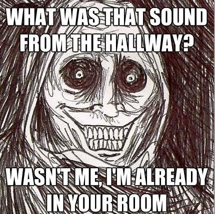 creepy guest room The Horrifying Houseguest Meme