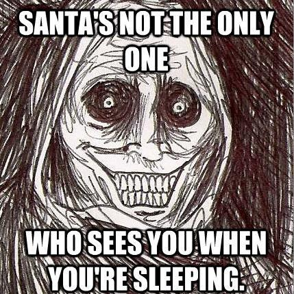 creepy guest santa The Horrifying Houseguest Meme