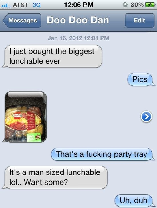 wtf iphone text gigantic lunchable The Eight Most WTF iPhone Texts