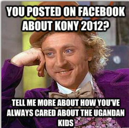 wonka kony The Most Outrageous Kony Memes