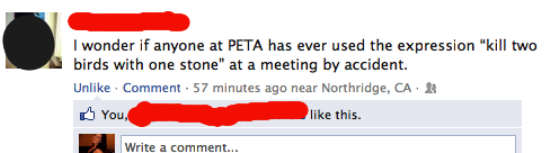 funniest facebook posts 2012 peta The Funniest Facebook Posts Of 2012