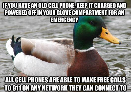 actual advice mallard emergency cell phone The Genius Of Actual Advice Mallard