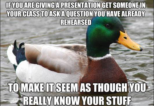 actual advice mallard questions during presentations The Genius Of Actual Advice Mallard