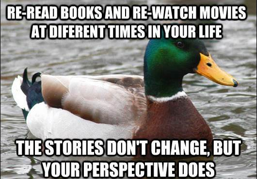 actual advice mallard reread books movies The Genius Of Actual Advice Mallard
