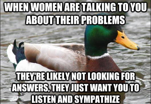 actual advice mallard talk problems The Genius Of Actual Advice Mallard